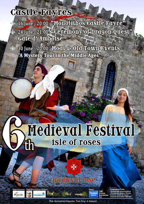 The agenda of the sixth island of Rhodes Medieval Festival - Festival of Castles <br><br>